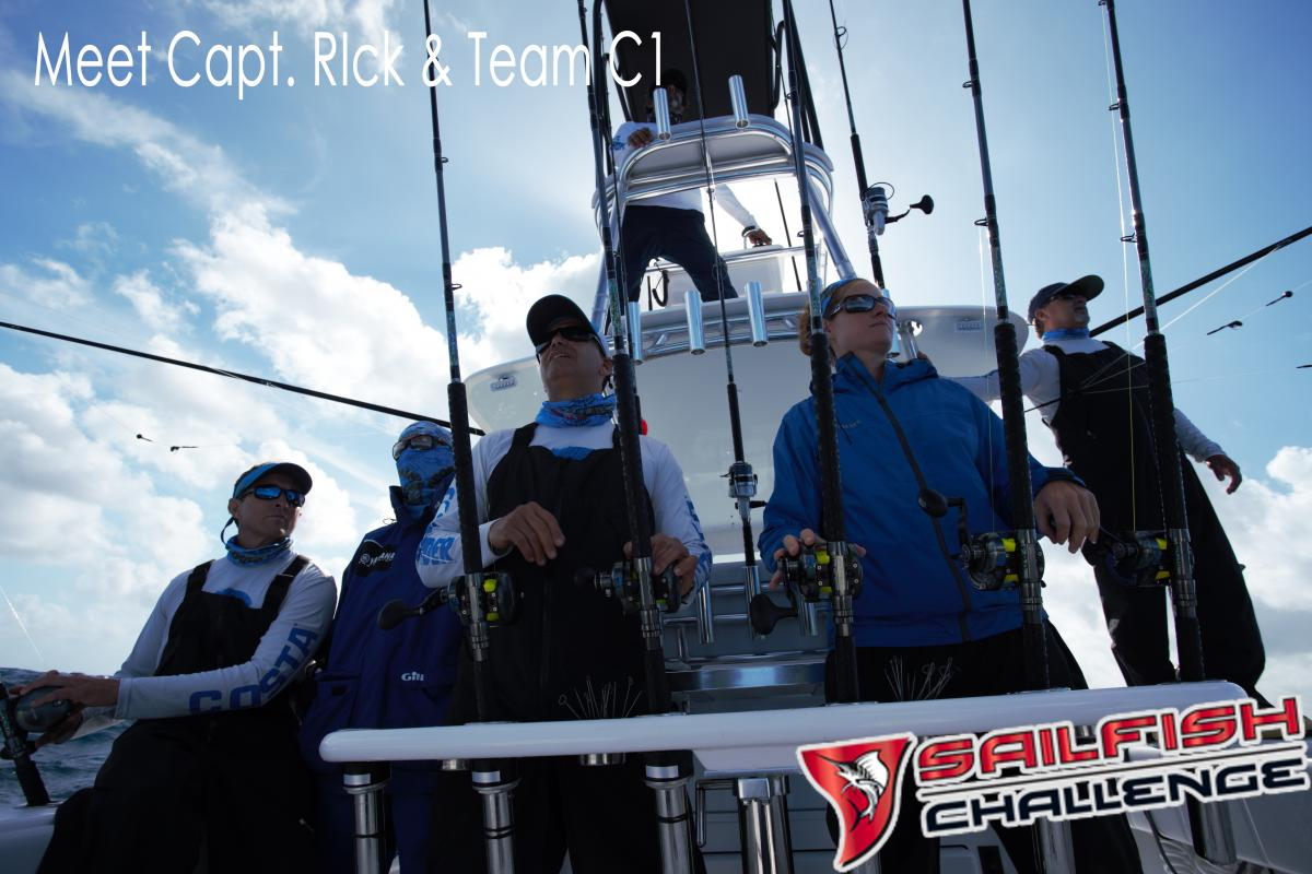 Meet capt rick team c1 sailfish challenge florida for Chevy florida fishing report